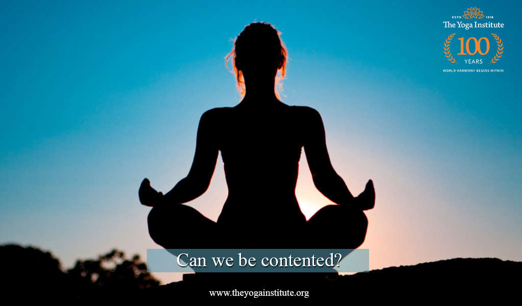 Can we be contented?