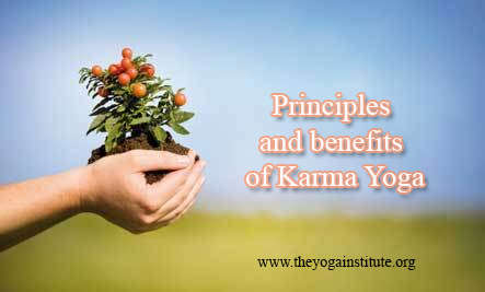 Principles and benefits of Karma Yoga