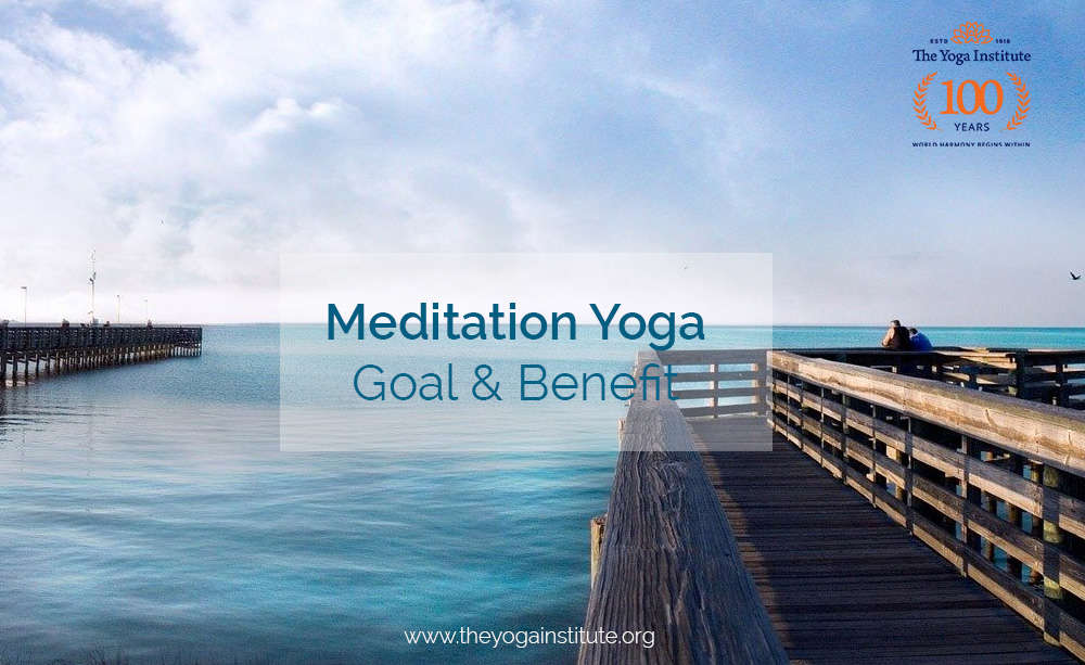 Meditation Yoga Goals and Benefits