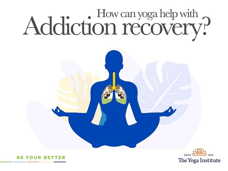 How can yoga help with addiction recovery